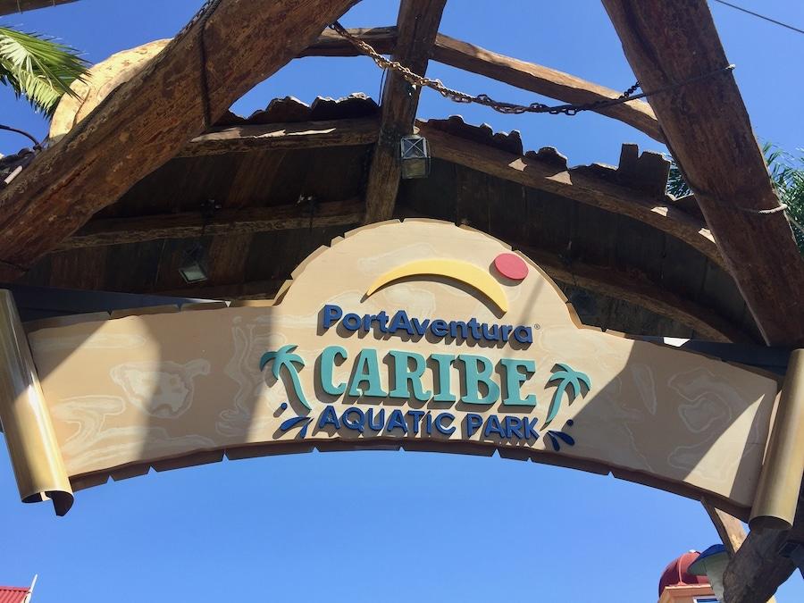 PortAventura cartel de la entrada del parque Caribe Aquatic Park